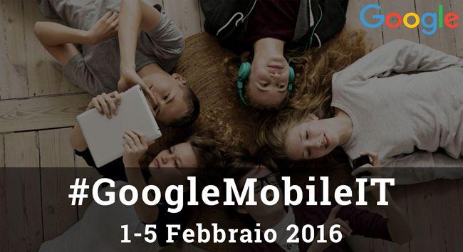 #GoogleMobileIT